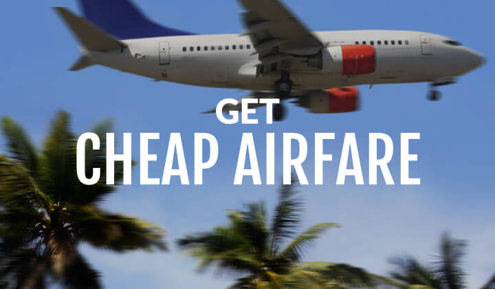 advice on getting cheap airfare