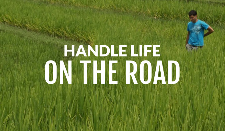 how to handle life on the road