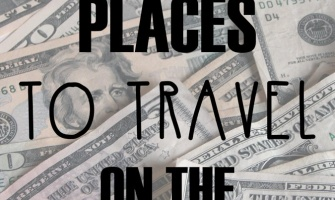 Cheap Places to Travel on the US Dollar