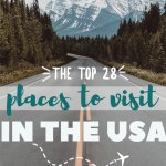 My 28 Favorite Places to Visit in the US