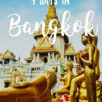 How to Spend 4 Days in Bangkok