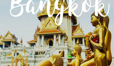 Things To Do In Bangkok: 4 Day Itinerary