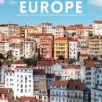 How to Backpack Europe: My Step-by-Step Guide
