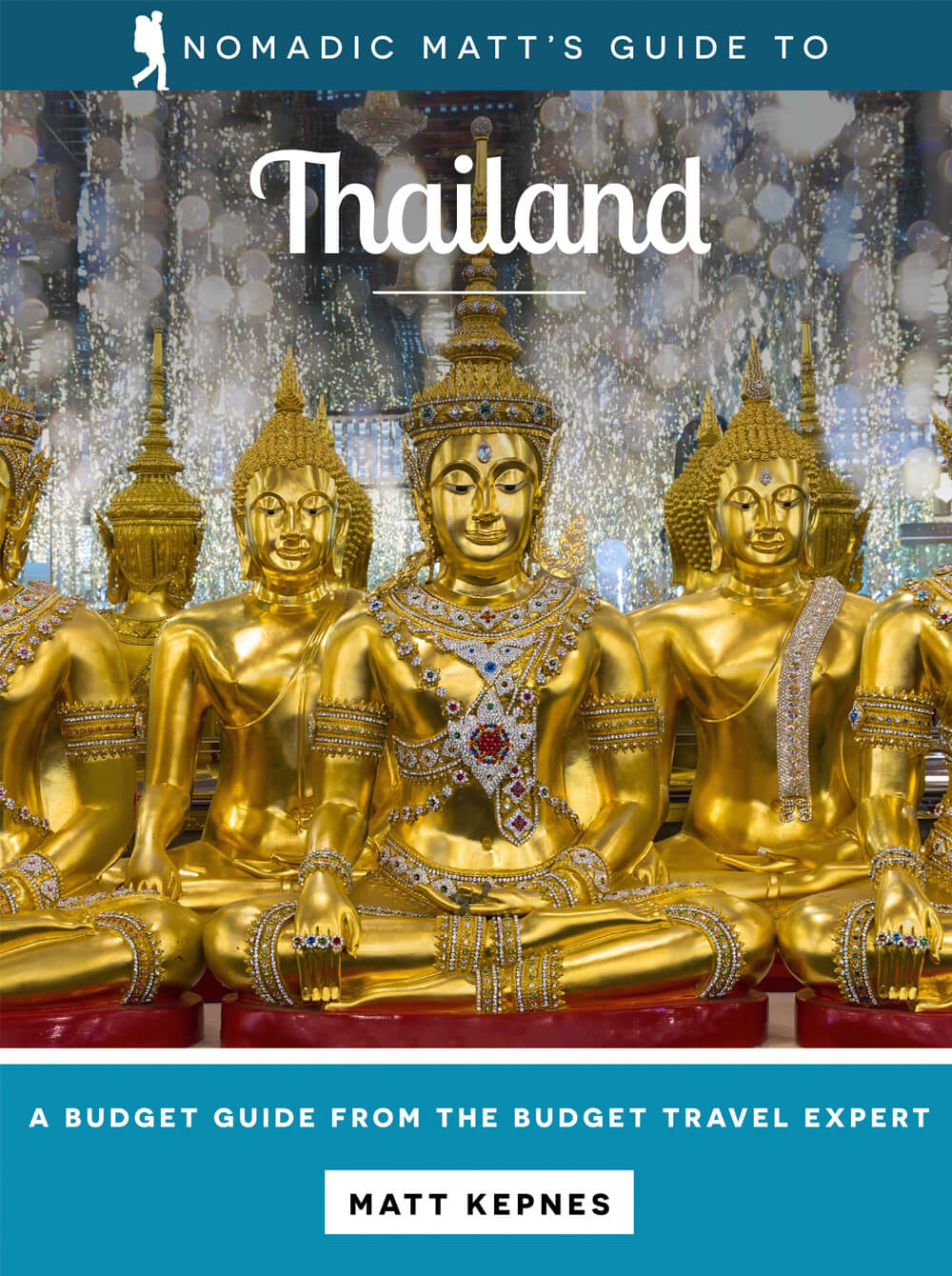 Nomadic Matt's Guide to Thailand