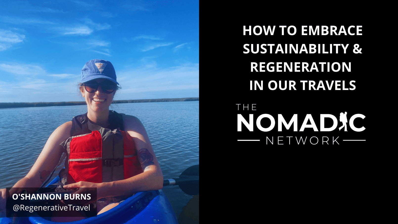 sustainable travel expert o'shannon burns kayaks on the river abroad