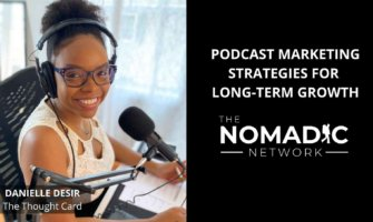 podcaster and blogger danielle desir talks about strategies for longterm growth