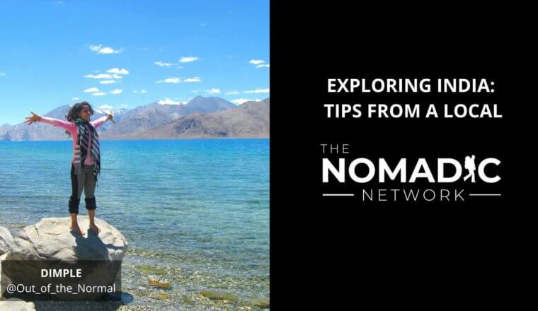 TNN: Exploring India (Tips from a Local)